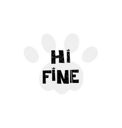 hi fine hello hand drawn style typography poster vector image vector image