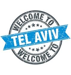 Welcome to tel aviv blue round vintage stamp vector