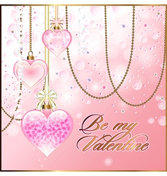 Valentine greetings with glassy hearts and golden vector