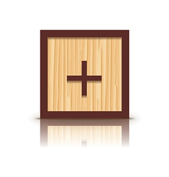 positive sign wooden alphabet block vector image vector image