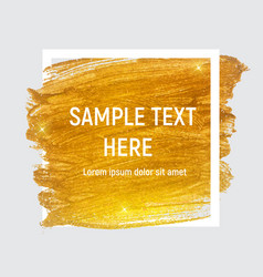 Gold paint glittering textured art with frame and vector