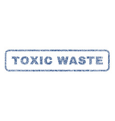 Toxic waste textile stamp vector