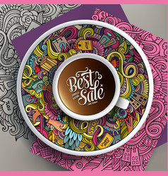 Up of coffee and sale doodles on a saucer vector
