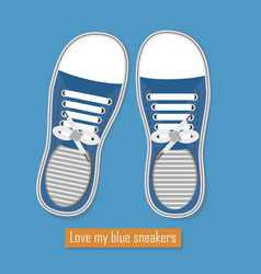 Love my blue sneakers shoes poster vector