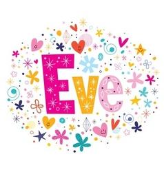 Eve female name decorative lettering type design vector