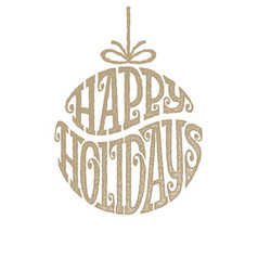 hand drawn phrase happy holiays inscribed in a vector image