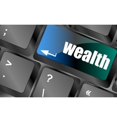 Wealth word on computer keyboard key vector