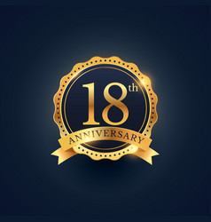18th anniversary celebration badge label in vector image