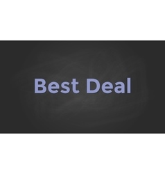 Best deal with blackboard text poster and vector