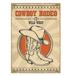 Cowboy rodeo posterwestern vintage with text vector