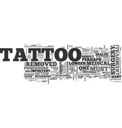 what to expect from tattoo removal text word vector image vector image
