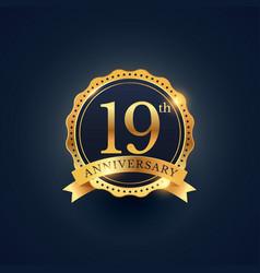 19th anniversary celebration badge label in vector