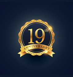 19th anniversary celebration badge label in vector image vector image
