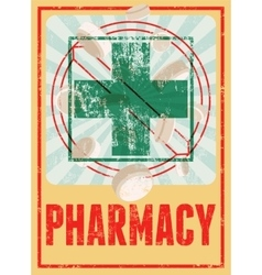 Typographic retro grunge pharmacy poster vector