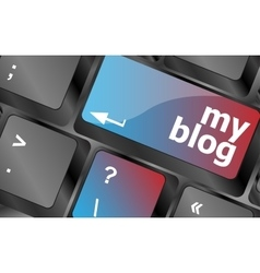 My blog button on the keyboard key close-up vector