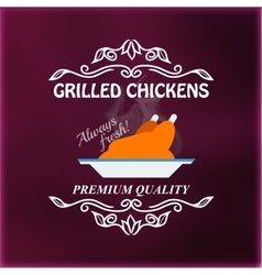 Vintage grilled chickens signage vector image vector image