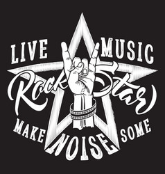 rock and roll hand sign with rock star inscription vector image vector image