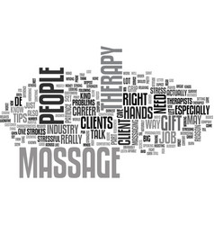 what to expect in a massage therapy job text word vector image vector image