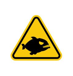 attention piranha dangers of yellow road sign vector image