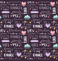handdrawn lettering love dance and music quote vector image vector image