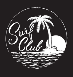 Surf club inscription with palm treeocean and sun vector