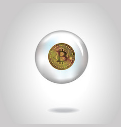 coin with bitcoin symbol in soap bubble vector image vector image