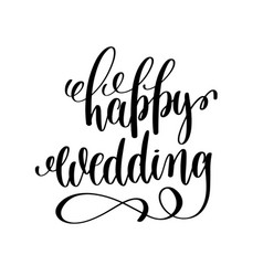 happy wedding black and white hand ink lettering vector image