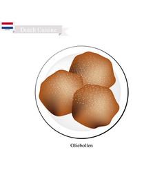 Oliebollen or dutch doughnuts a famous dessert of vector