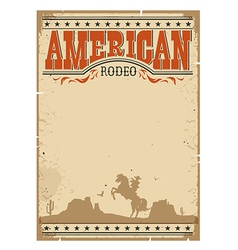 Cowboy vintage poster western paper with man vector