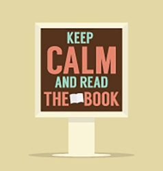 Keep calm and read the book stand poster vector