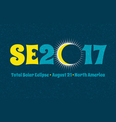 Typography design for solar eclipse on august 21 vector