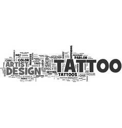 what to expect when you get your tattoo text word vector image vector image