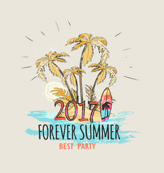 Forever summer 2017 palms on beach graphic poster vector