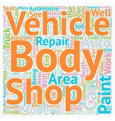 Your modern auto body repair shop text background vector