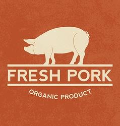 Premium pork label with grunge texture organic vector