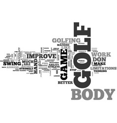 It s your body that will improve your golf game vector