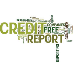 Your access to free credit reports text vector