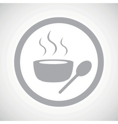 Grey hot soup sign icon vector