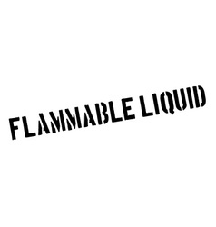 Flammable liquid black rubber stamp on white vector