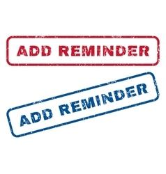 Add reminder rubber stamps vector