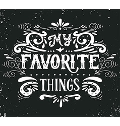 My favorite things vector