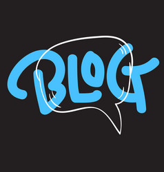 blog artistic lettering type with a cartoon hand vector image