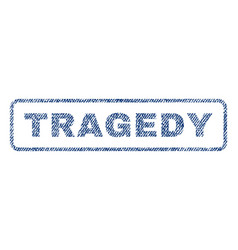 tragedy textile stamp vector image vector image