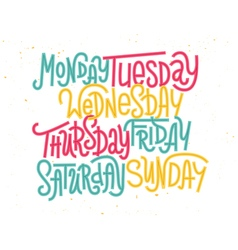 Colorful custom lettering of the days of the week vector