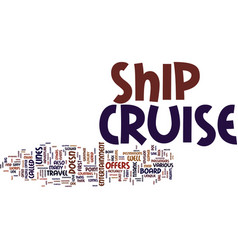 Your adventure awaits on a cruise ship text vector