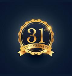 31st anniversary celebration badge label in vector