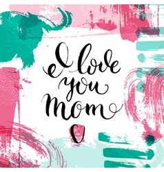 Happy mothers day lettering calligraphy card hand vector