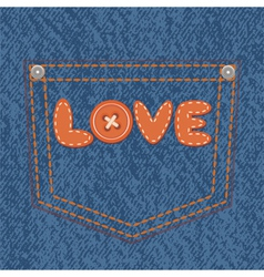 Jeans pocket with text love vector