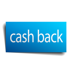 Cash back blue square isolated paper sign on white vector