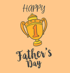 Happy father day style greeting vector